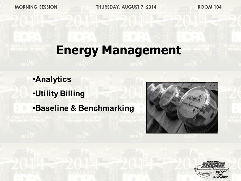 Energy Management Analytics Utility Billing Baseline & Benchmarking