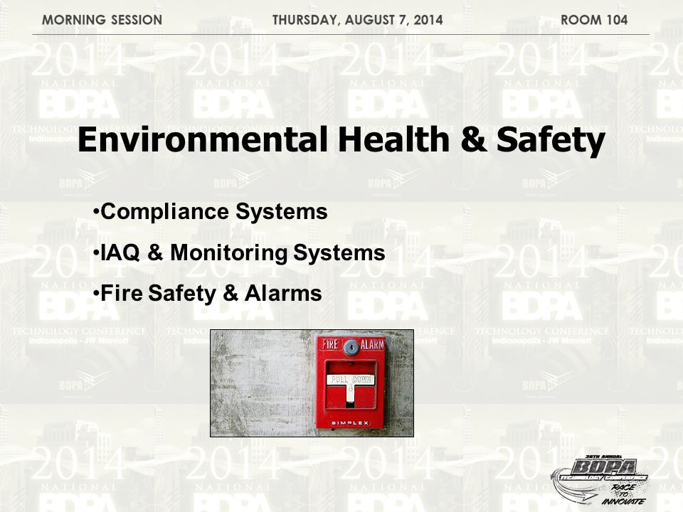 Environmental Health & Safety Compliance Systems IAQ & Monitoring Systems Fire Safety & Alarms