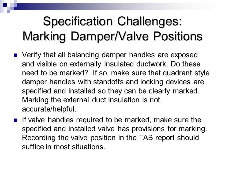 Specification Challenges: Marking Damper/Valve Positions