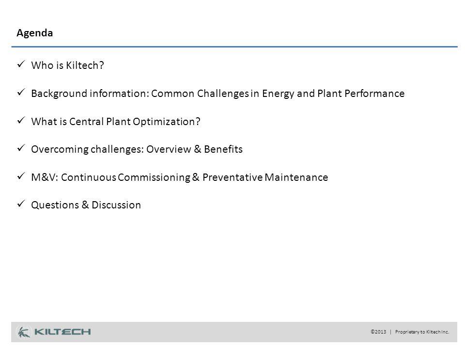 Agenda Who is Kiltech.