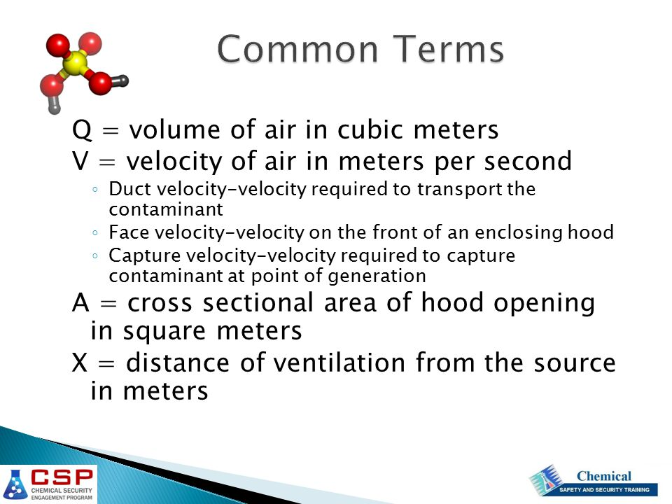D = Duct diameter v face JET Air Duct Capture of contaminant is only effective within one (1) duct diameter 30 Duct Diameters Local Exhaust Ventilation (LEV)
