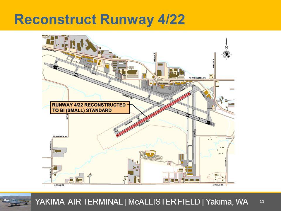 Reconstruct Runway 4/22 YAKIMA AIR TERMINAL | McALLISTER FIELD | Yakima, WA 11