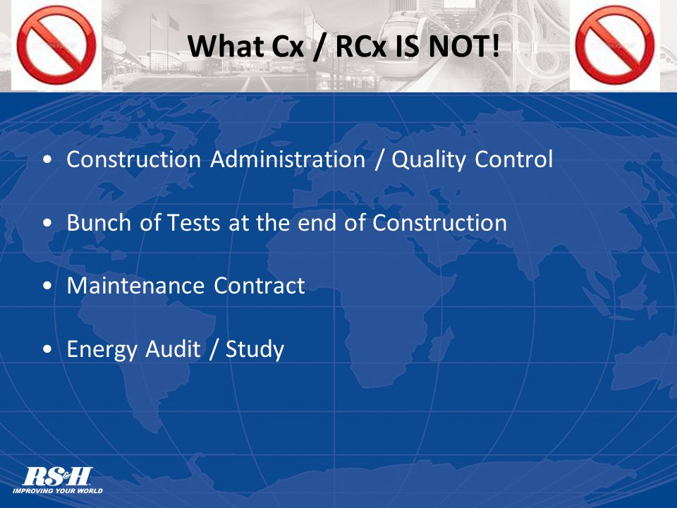 What Cx / RCx IS NOT.
