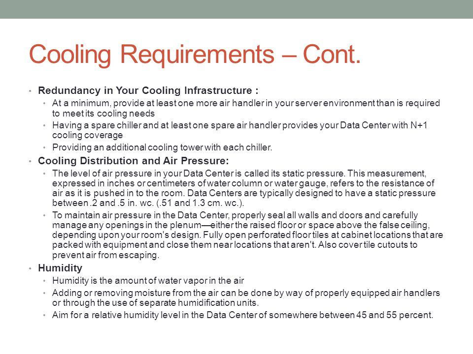 Cooling Requirements – Cont.