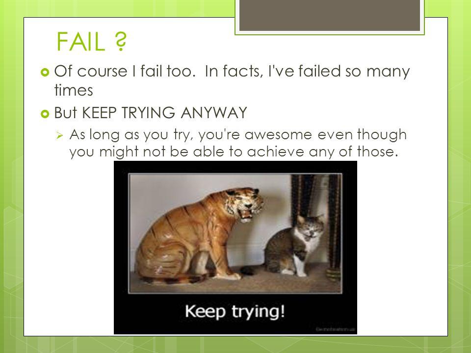 FAIL .  Of course I fail too.