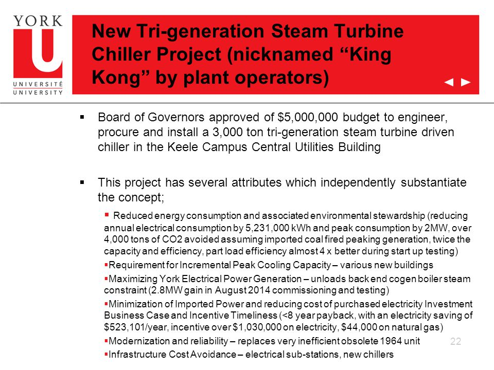 """New Tri-generation Steam Turbine Chiller Project (nicknamed """"King Kong"""" by plant operators)  Board of Governors approved of $5,000,000 budget to engi"""