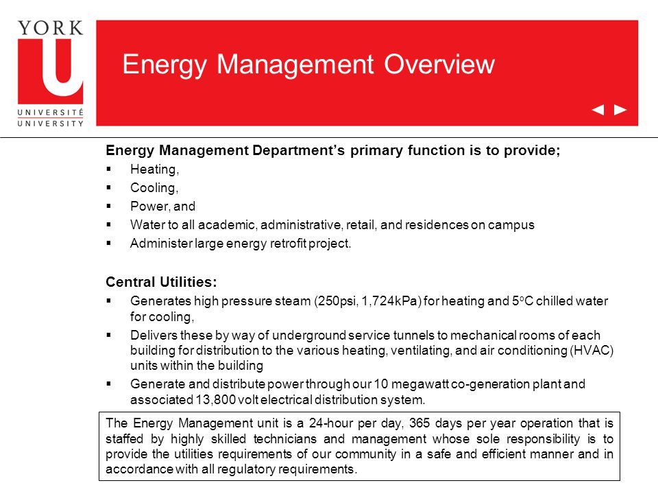 5 Energy Management Overview Historical Operating Budget - $25 million (almost $70,000/day, $0.80/sec)  Natural Gas 35%  Electricity 40%  Water 10%  Oil – backup <1%  Maintenance and Operations 15% Previous energy management projects:  $17,000,000 natural gas fired co-generation facilities – 5MW in1997, additional 5 MW in 2003