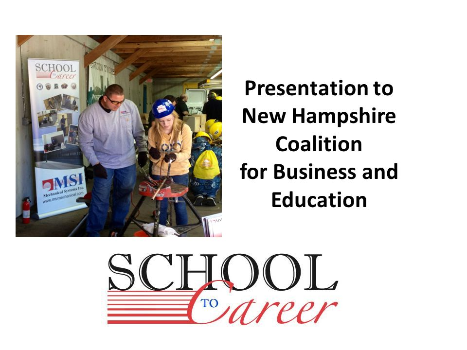 Presentation to New Hampshire Coalition for Business and Education
