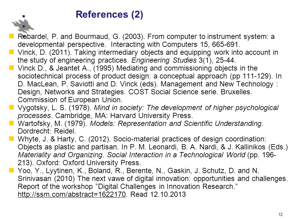 12 References (2) Rabardel, P. and Bourmaud, G. (2003).