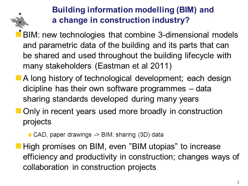 2 Building information modelling (BIM) and a change in construction industry.