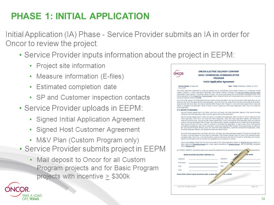 PHASE 1: INITIAL APPLICATION Initial Application (IA) Phase - Service Provider submits an IA in order for Oncor to review the project.