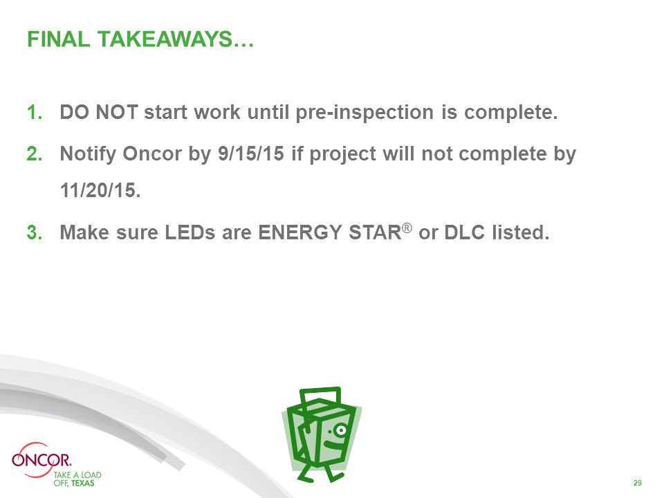 FINAL TAKEAWAYS… 1.DO NOT start work until pre-inspection is complete.