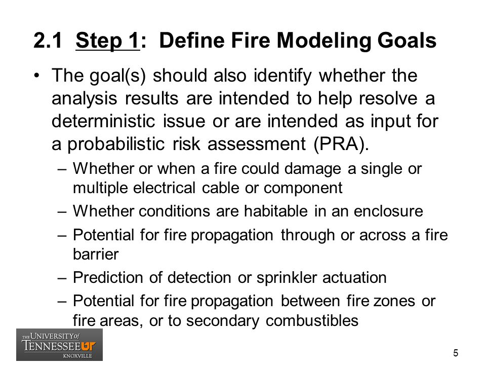 2.6 Step 6: Document the Analysis Documentation of the fire scenario selection and description process should include enough information so that the final report is useful in current and future applications.