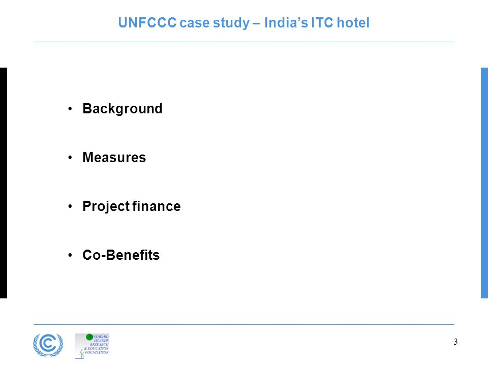 UNFCCC case study – India's ITC hotel Background Measures Project finance Co-Benefits 3