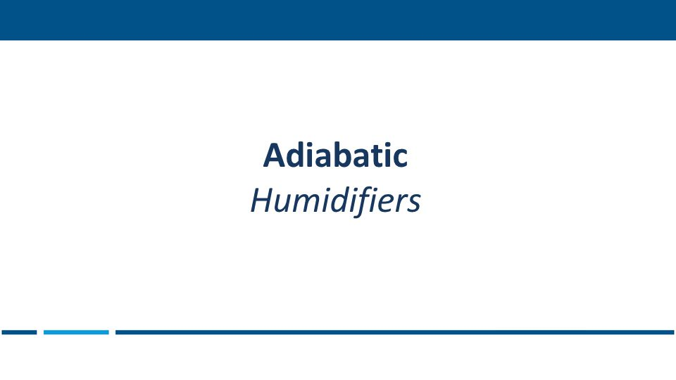 Adiabatic Humidifiers