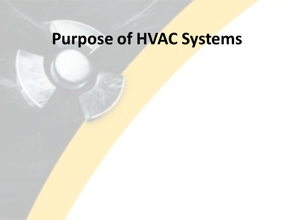 Purpose of HVAC Systems