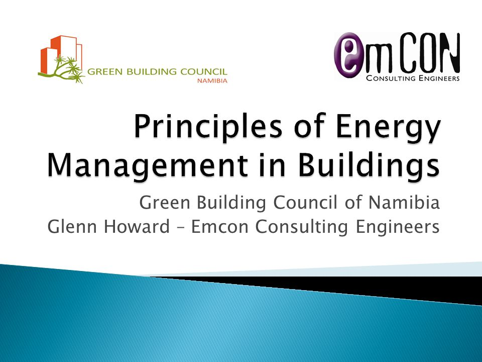  The case for energy management in buildings ◦ Why.