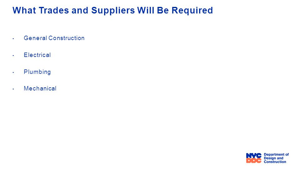 What Trades and Suppliers Will Be Required General Construction Electrical Plumbing Mechanical
