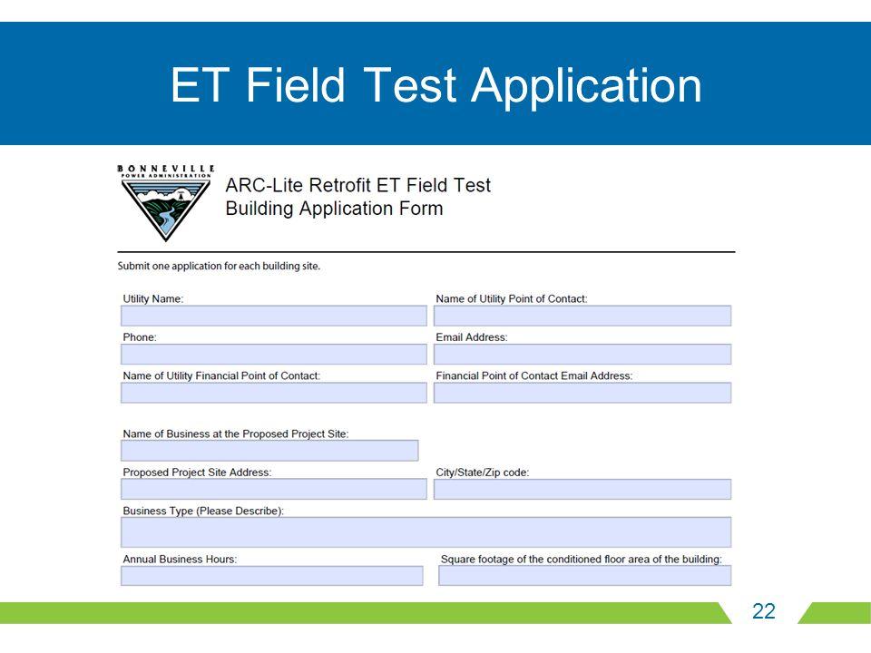 22 ET Field Test Application