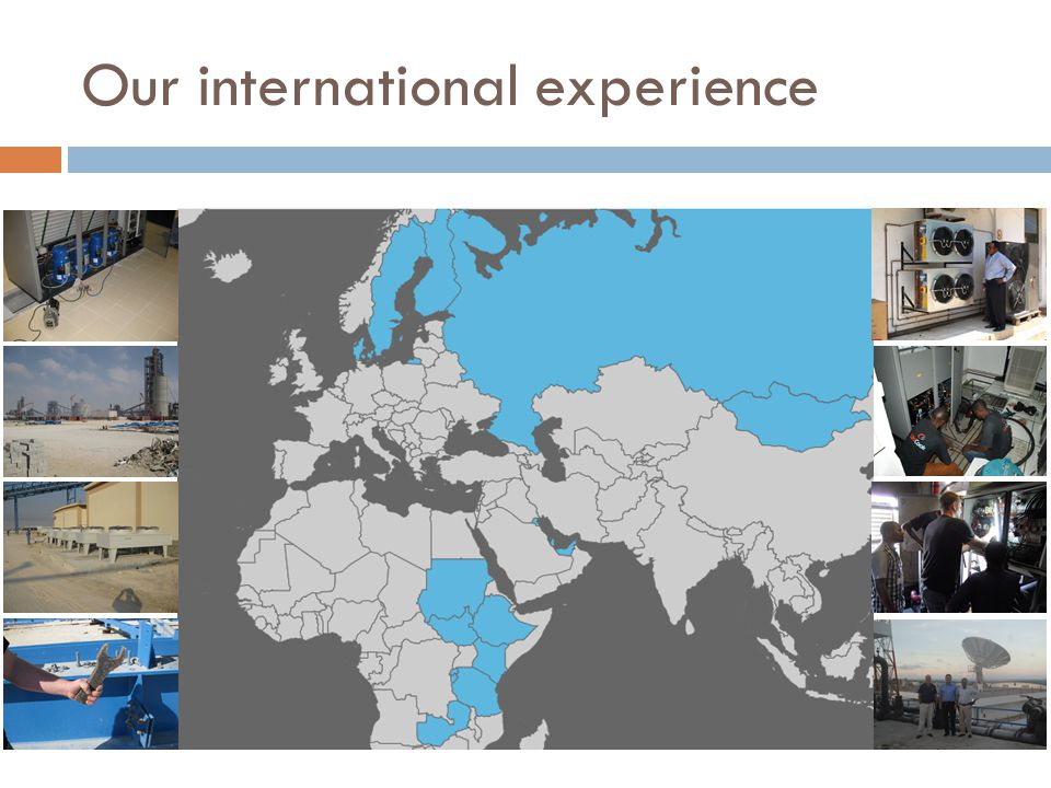 Our international experience