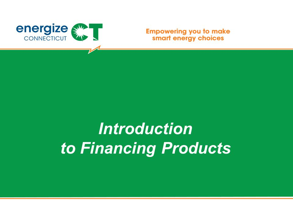 Introduction to Financing Products