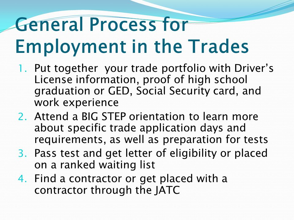 General Process for Employment in the Trades 1.