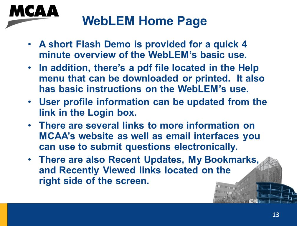 13 WebLEM Home Page A short Flash Demo is provided for a quick 4 minute overview of the WebLEM's basic use. In addition, there's a pdf file located in