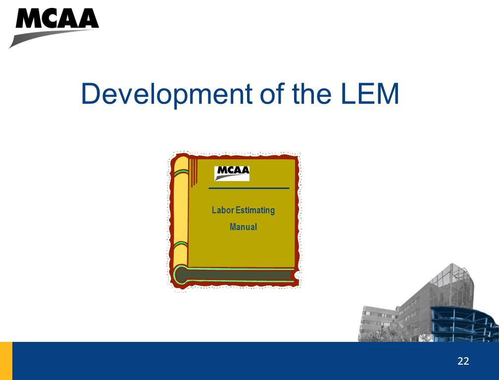 22 Development of the LEM 22 Labor Estimating Manual