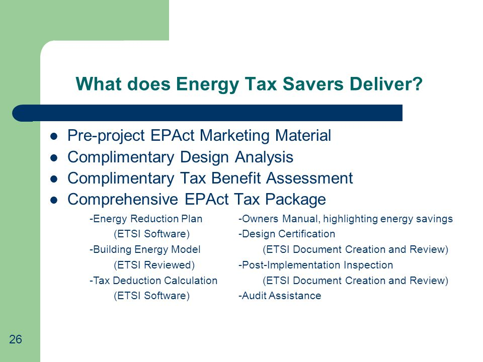 What does Energy Tax Savers Deliver.