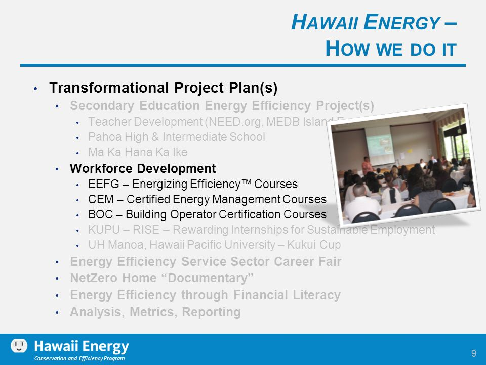 Conservation and Efficiency Program Transformational Project Plan(s) Secondary Education Energy Efficiency Project(s) Teacher Development (NEED.org, M
