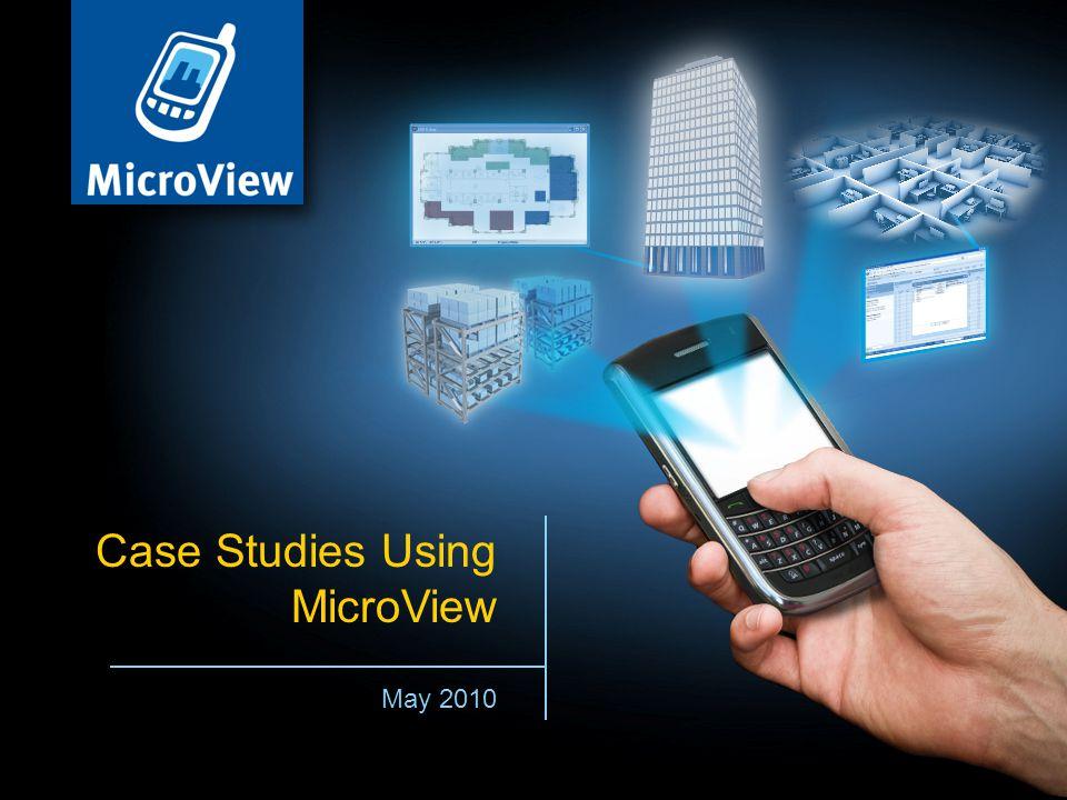 May 2010 Case Studies Using MicroView