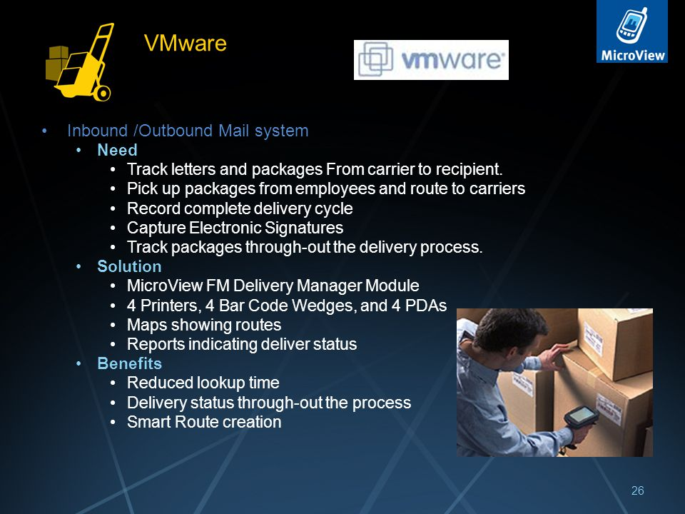 VMware Inbound /Outbound Mail system Need Track letters and packages From carrier to recipient.