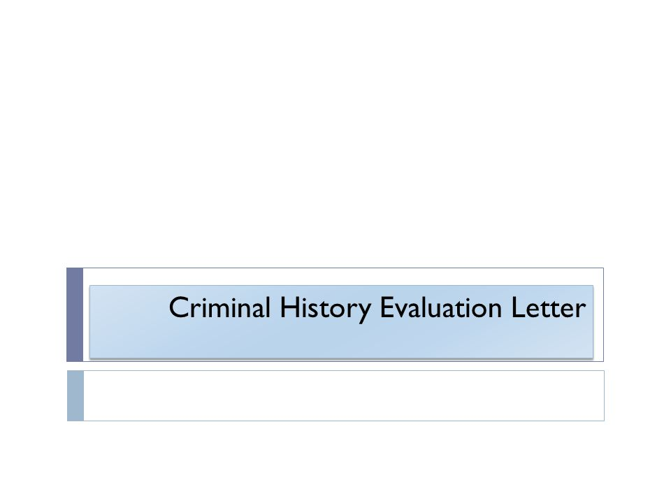 Criminal History Evaluation Letter