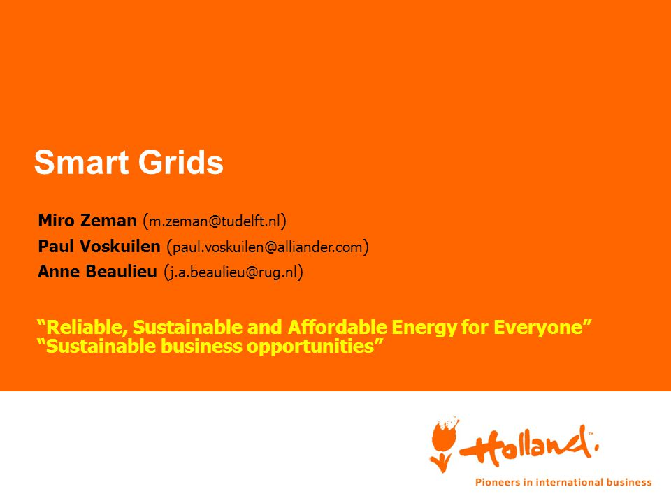 Smart grids US-Netherlands Collaboration on Smart Grid Evolution Cooperation Between Smart Cities & Communities Levels and activities Research: Data visualization (measured data &GIS)-exchange of researchers Micro-grids autonomy Models for combined transmission and distribution grids Agent-based modeling Research coordination -sharing lessons learned NERA Testbeds: Intelligent power management Electrical mobility & storage hardware in the loop… Real world pilots: deployment… NL case: Couperus