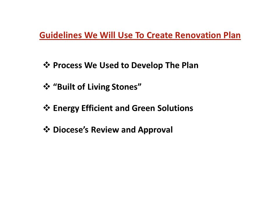 Guidelines We Will Use To Create Renovation Plan  Process We Used to Develop The Plan  Built of Living Stones  Energy Efficient and Green Solutions  Diocese's Review and Approval