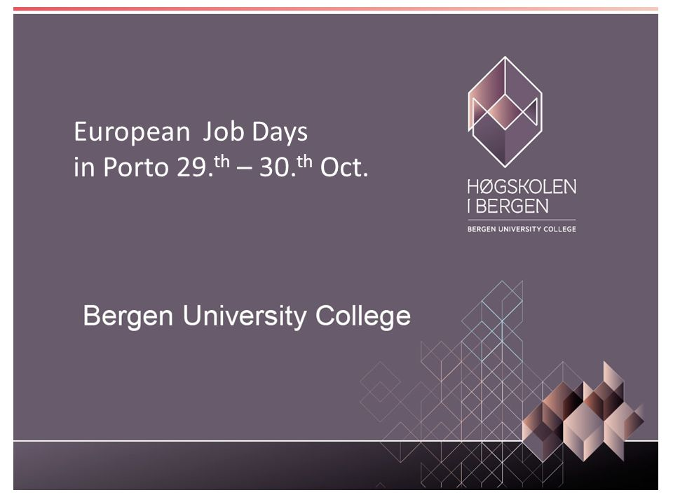 European Job Days in Porto 29. th – 30. th Oct.