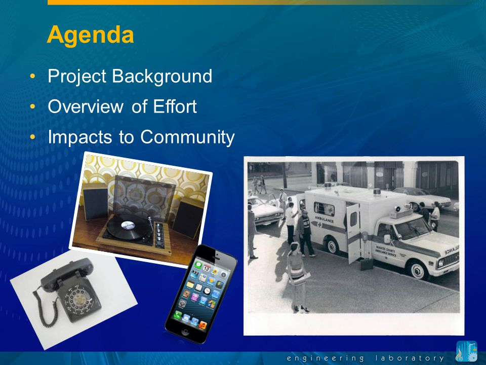 DHS Science and Technology DHS First Responder Working Group meeting Sept 2009 First Responder Capability Gap identified: Standardized Construction and Design Standards in Ambulances for EMS personnel safety Reached out to NIST in Jan 2009 for expertise in systems engineering and human factors