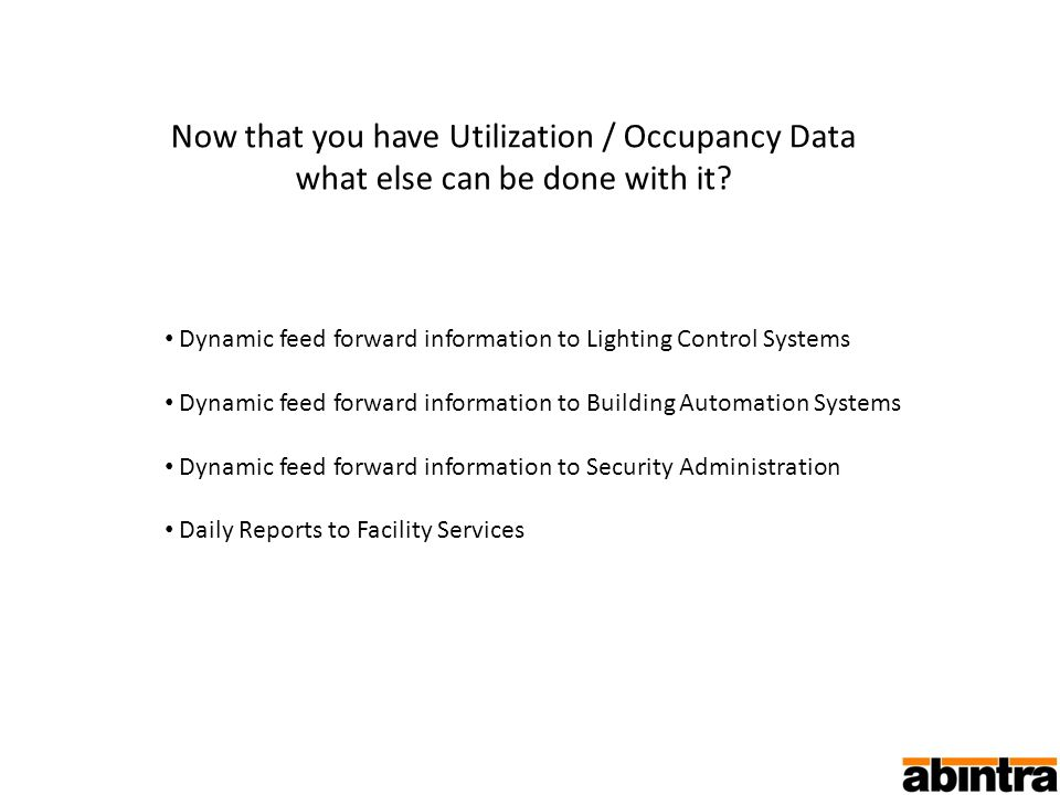 Now that you have Utilization / Occupancy Data what else can be done with it.