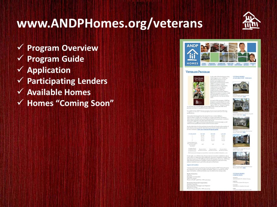 www.ANDPHomes.org/veterans Program Overview Program Guide Application Participating Lenders Available Homes Homes Coming Soon