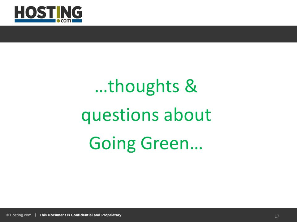 …thoughts & questions about Going Green… 17
