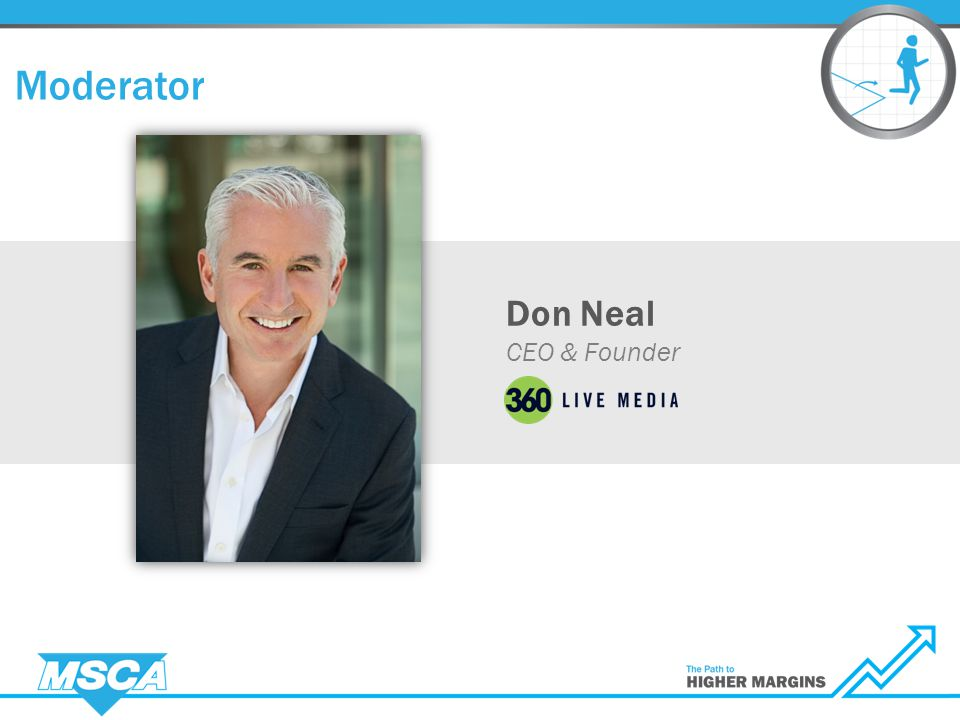 Don Neal CEO & Founder Moderator