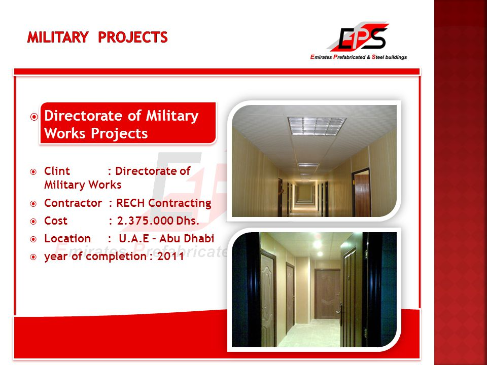  Directorate of Military Works Projects  Clint : Directorate of Military Works  Contractor : RECH Contracting  Cost : 2.375.000 Dhs.
