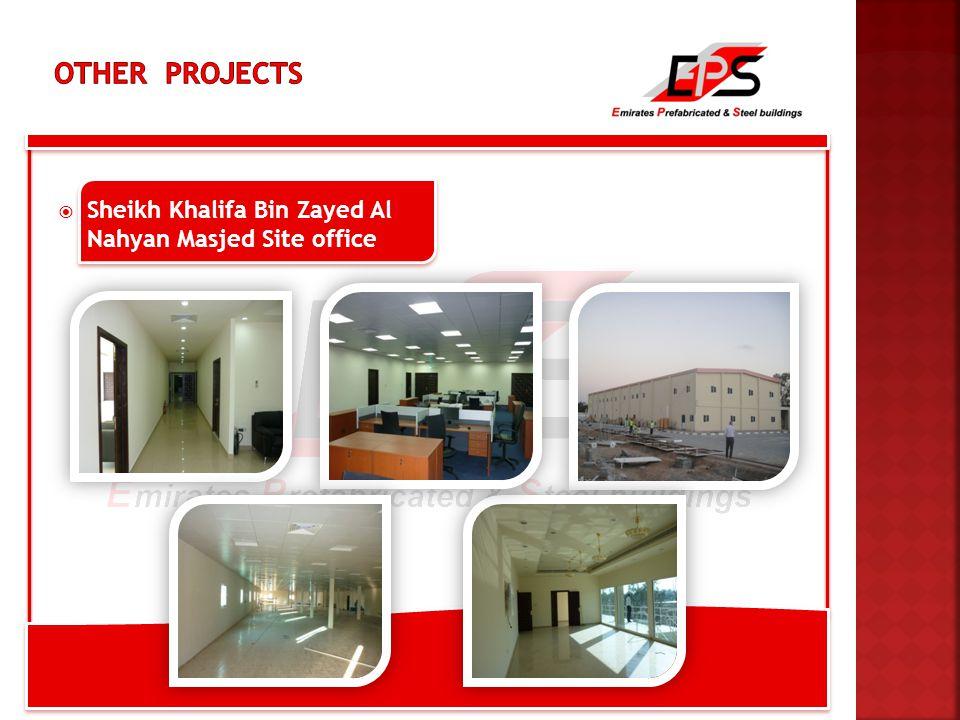  Sheikh Khalifa Bin Zayed Al Nahyan Masjed Site office