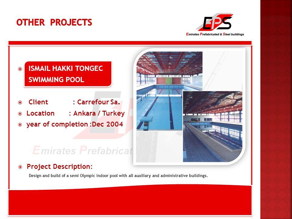  ISMAIL HAKKI TONGEC SWIMMING POOL  Client : Carrefour Sa.