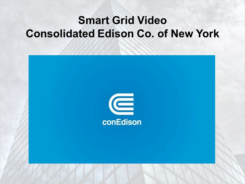 Smart Grid Video Consolidated Edison Co. of New York