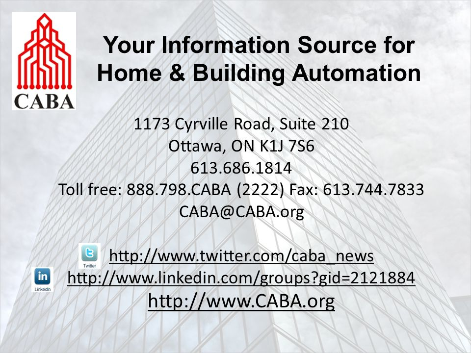 1173 Cyrville Road, Suite 210 Ottawa, ON K1J 7S6 613.686.1814 Toll free: 888.798.CABA (2222) Fax: 613.744.7833 CABA@CABA.org http://www.twitter.com/ca