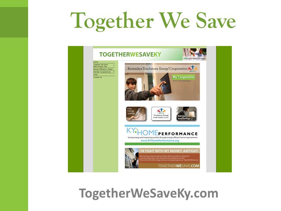 Together We Save TogetherWeSaveKy.com