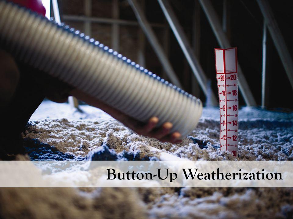 Button-Up Weatherization