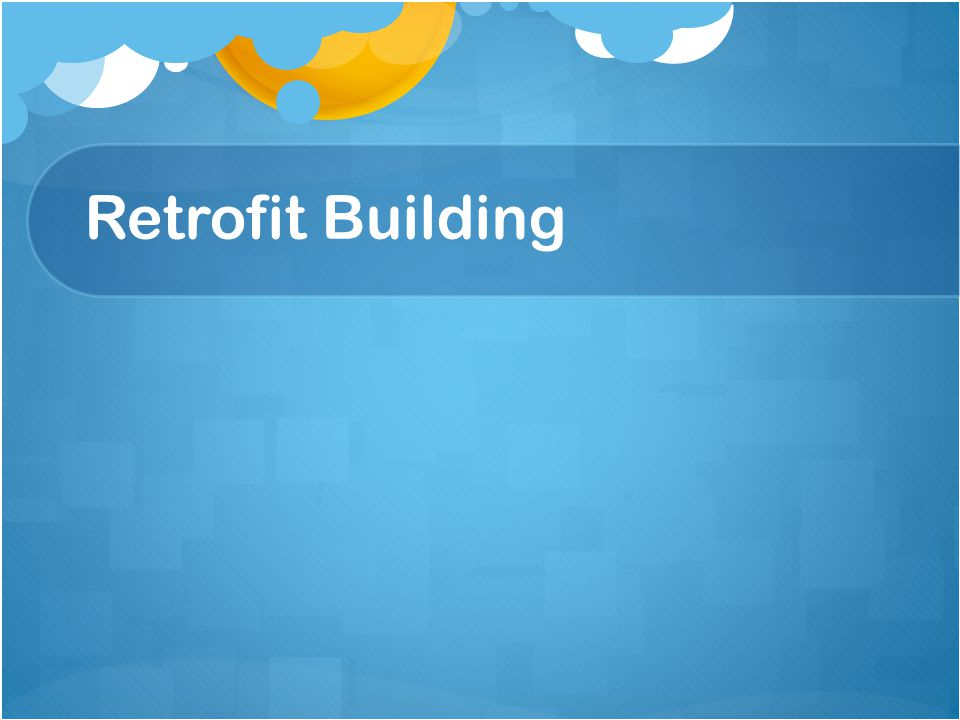 Retrofit Building