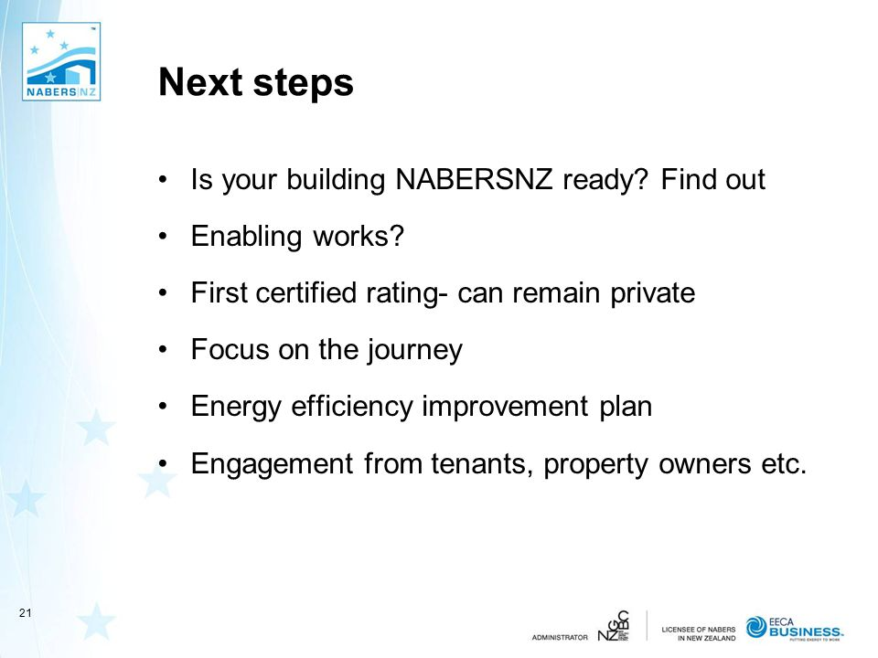 Next steps Is your building NABERSNZ ready. Find out Enabling works.